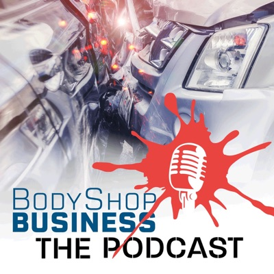 BodyShop Business: The Podcast
