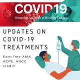 6/30/2021 - Updates on COVID-19 Treatments
