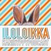 Iloloikka-podcast