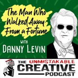 Listener Favorites: Daniel Levin | The Man Who Walked Away From a Fortune