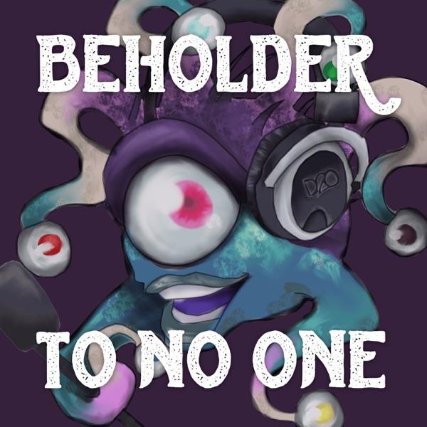 Beholder to No One Artwork