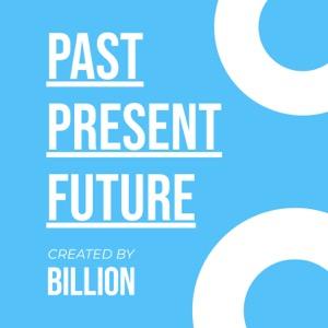 Billion Studio: Past,Present,Future