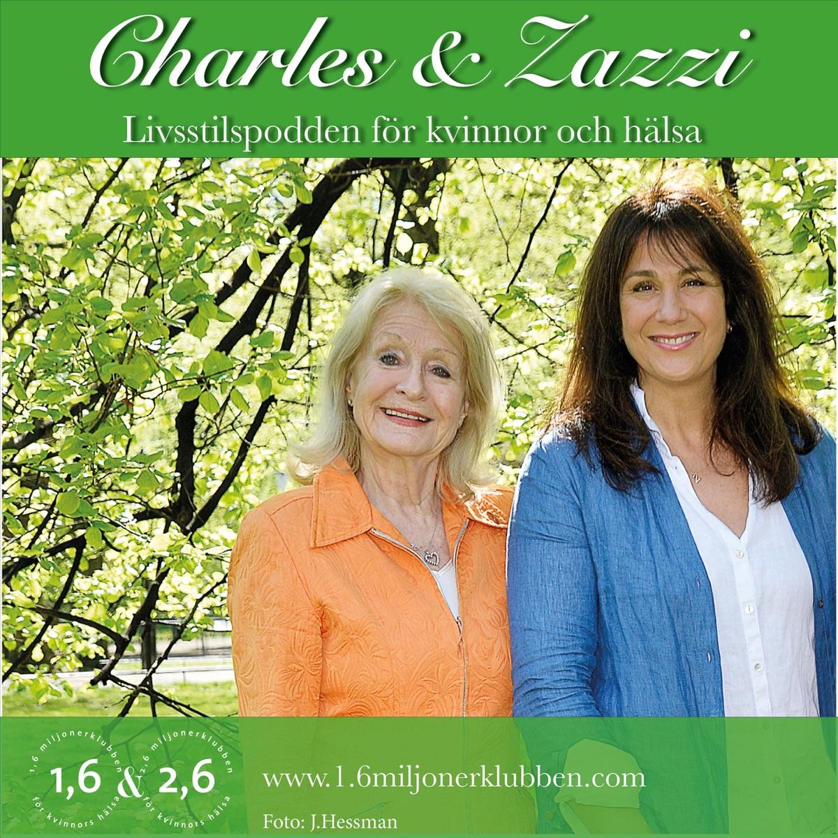 Charles och Zazzi - livsstilspodden för Kvinnor och Hälsa