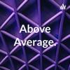 Above Average. artwork