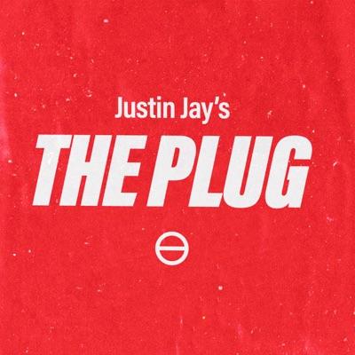 THE PLUG W/ JUSTIN JAY