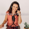 the efficiency B podcast