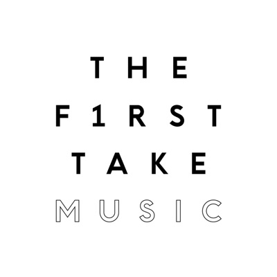 THE FIRST TAKE MUSIC:THE FIRST TAKE