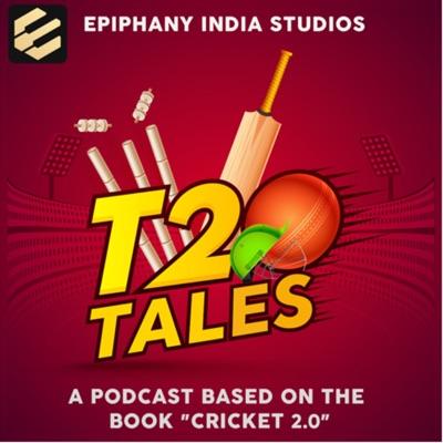 T20 Tales:Epiphany India