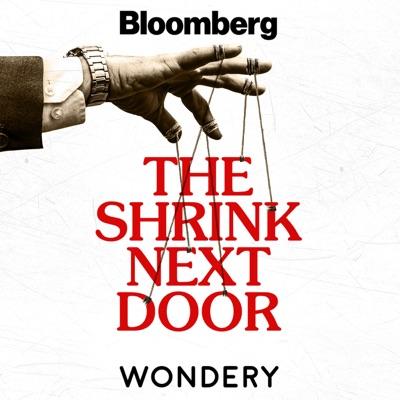 The Shrink Next Door:Wondery | Bloomberg