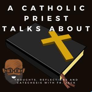 A Catholic Priest Talks About