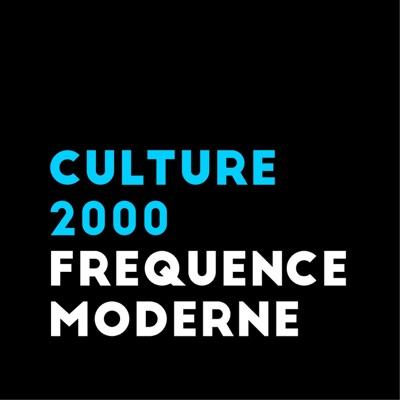 Culture 2000:Fréquence Moderne