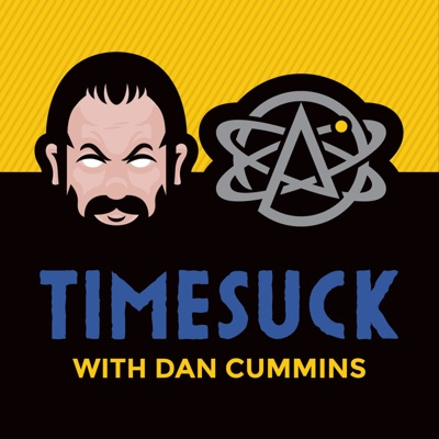 Timesuck with Dan Cummins:Dan Cummins