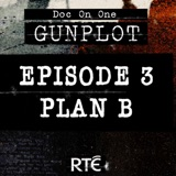 EP3 - Plan B