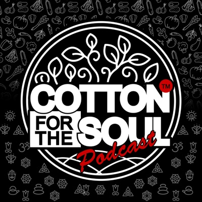 Cotton For The Soul