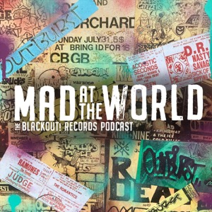 Mad At The World: The Blackout! Records Podcast