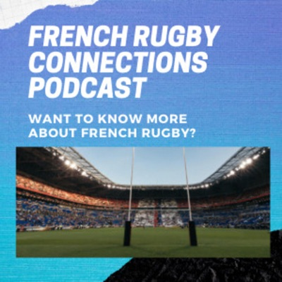 French RUGBY CONNECTIONS with Veronique Landew & Mike Pearce:Veronique Landew & Mike Pearce