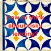 How to think about risky lending? artwork
