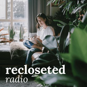 Recloseted Radio | Sustainable Fashion Podcast