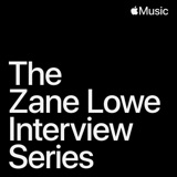 Image of The Zane Lowe Interview Series podcast