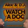 Alex & D.J. Watch a Doc artwork