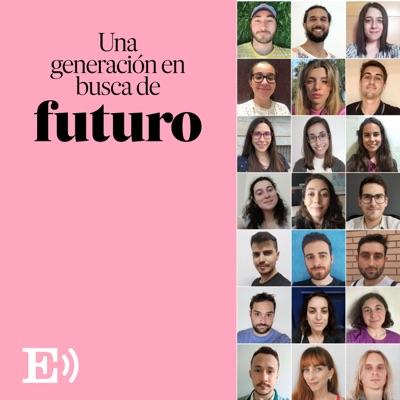 Una generación en busca de futuro:EL PAÍS