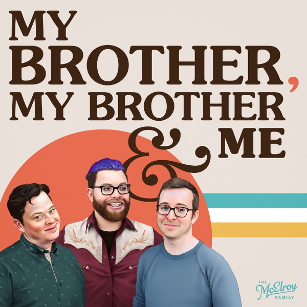 My Brother, My Brother And Me image