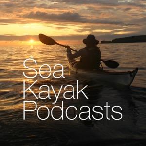 Sea Kayak Podcasts .com