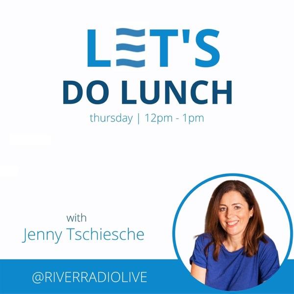 Let's Do Lunch on River Radio Artwork