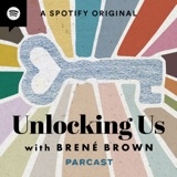 Image of Unlocking Us with Brené Brown podcast