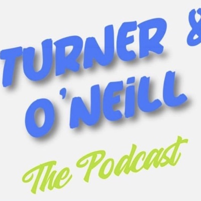 Take A T.O. With Turner And O'Neill