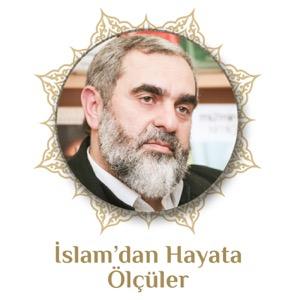 İslamdan Hayata Ölçüler (Ses) | Nureddin Yıldız