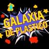 GALAXIA DE PLASTICO
