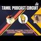 Tamil Podcast Circuit