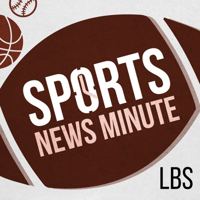 Sports News Minute with Larry Brown