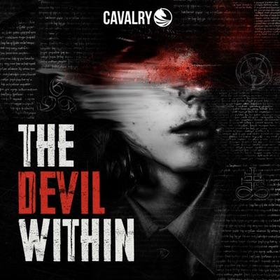 The Devil Within:Cavalry Audio | Wondery