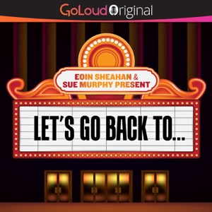 Let's Go Back To…