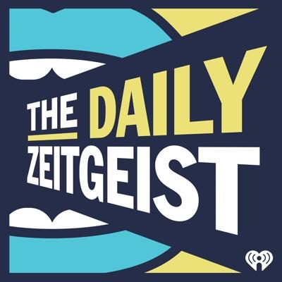 The Daily Zeitgeist:iHeartRadio