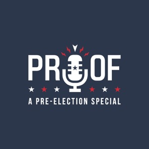 PROOF: A Pre-Election Special