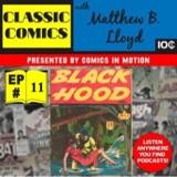 Classic Comics with Matthew B. Lloyd: The Black Hood