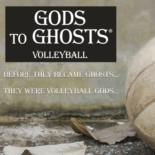 GODS to GHOSTS Volleyball Artwork