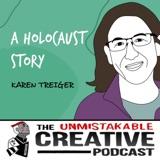 Karen Treiger | A Holocaust Story