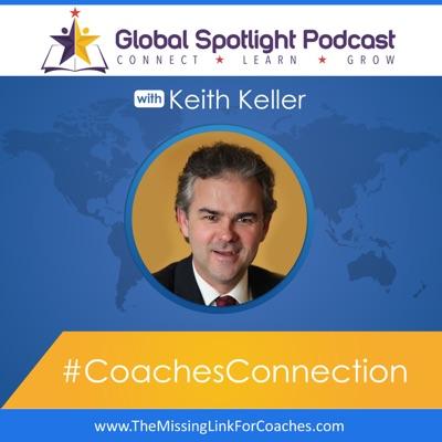 Global Spotlight Podcast - Keith Keller:Keith Keller