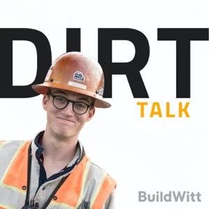Dirt Talk by BuildWitt