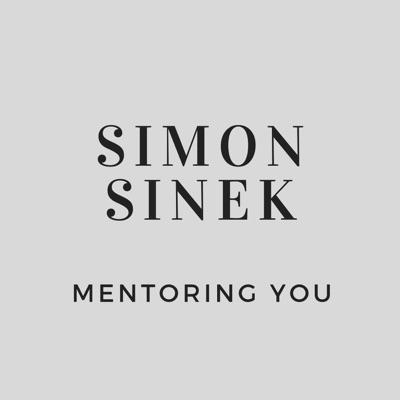 Simon Sinek Mentoring You:Simon Sinek Mentoring You