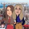 Wantrepreneurs with Kelsey Caine & Jamie Rabinovitch artwork
