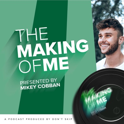 The Making of Me:Don't Skip