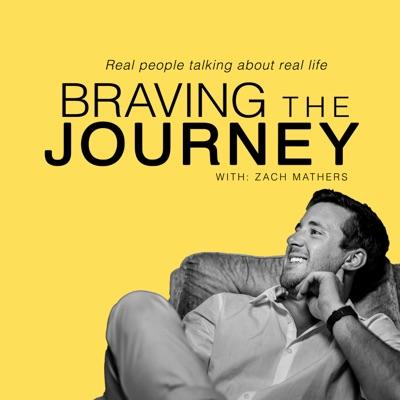 Braving the Journey.
