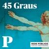 45 Graus