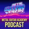 Metal Guitar Academy Podcast
