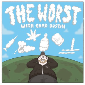 The WORST  W/ Chad Austin